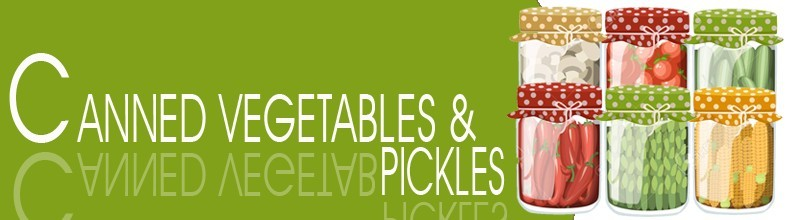 Canned Vegetables and Pickles